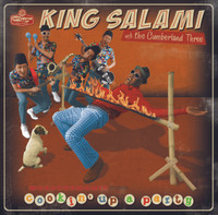 KING SALAMI & THE CUMBERLAND THREE - COOKIN' UP A PARTY - CD