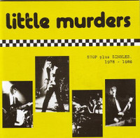 LITTLE MURDERS - STOP plus SINGLES 1978-1986 (Aussie Power Pop) - CD
