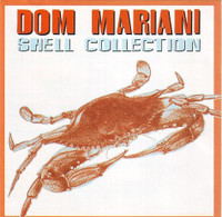 MARIANI, DOM - Shell Collection (guitar based pop/rock Stems/ Someloves,DM3 and DAtura4) - CD