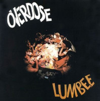 LUMBEE- Overdose (60s hard-edged fuzzed/freak-out psych)