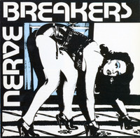 NERVEBREAKERS - We Want Everything (Texas 70s style punk) 180 gram LP