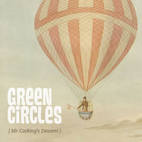 GREEN CIRCLES  - Mr Cocking's Descent - GARAGE ROCK -   CD