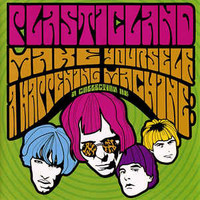 PLASTICLAND  - MAKE YOURSELF A HAPPENING (60s style psych/garage magic) CD
