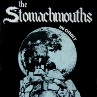 STOMACHMOUTHS -IN ORBIT(80s garage-punk masterpiece) LP
