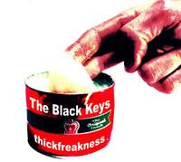 BLACK KEYS  - Thickfreakness  -Digipack CD