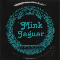 MINK JAGUAR - ST(Aussie Ramones/Shaggs style)CD