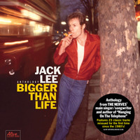 JACK LEE(NERVES!) BIGGER THAN LIFE -ANTHOLOGY - BLACK VINYL DBL GATEFOLD LP