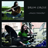 DRUM CIRCUS -Magic Theatre (1971  truly insane psych with LSD drenched lyrics )LP