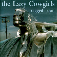 LAZY COWGIRLS   - Ragged Soul  (old-school punk at its finest) CD