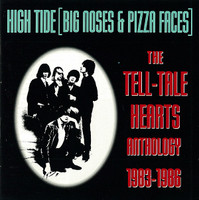 TELLTALE HEARTS -High Tide (Big Noses & Pizza Faces) LAST COPIES! CD
