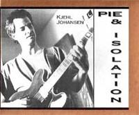JOHANSEN, KJEHL  - PIE AND ISOLATION BOX CD