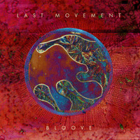 LAST MOVEMENT  -BLOOVE (Spacemen 3 style)  CD