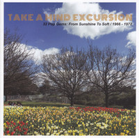 TAKE A MIND EXCURSION  -32 POP GEMS: FROM SUNSHINE TO SOFT 1966-1972-  COMP CD