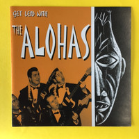 ALOHAS   -Get Laid With..(60's garage punk and surf twang)  CD
