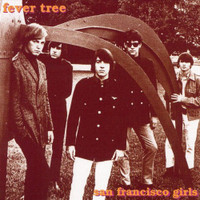 FEVER TREE -San Francisco Girls (TEXAS 1968) CD
