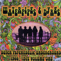 WATERPIPES AND DYKES Vol 1  - Dutch Psychedelic Underground 1966- 1972-COMP CD