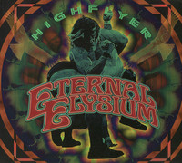 ETERNAL ELYSIUM- HIGHFLYER (60s style heavy psych)CD