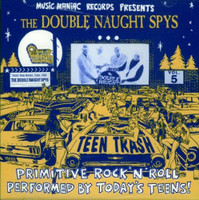 TEEN TRASH VOL 5  - DOUBLE NAUGHT SPYS (60s style garage)LAST COPIES!CD