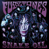 FUZZTONES  - Snake Oil - with 18 page booklet DOUBLE CD