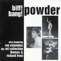 POWDER   - Biff! Bang! Powder  (60s powerpop from Northern California)  CD
