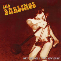 DARLINGS  - Wet Dreams & Teen Machines (female fronter powerpop punk) LAST COPIES   CD