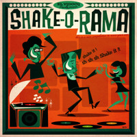 SHAKE-O-RAMA + CD  - VA (16 gems recorded between 1956 and 1968)OVERSTOCK SAALE!COMP LP