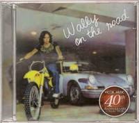 GONZALEZ, WALLY   -Wally on the Road (heavy acid blues psych) CD