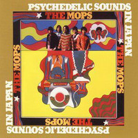 MOPS  -Psychedelic Sounds in Japan(obscure 60s psych) CD
