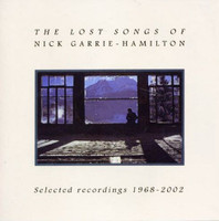 GARRIE, NICK- Lost Songs of (70s hippie psych) ONE ONLY! CD