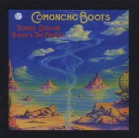 TERRY & THE PIRATES- Comanche Boots (70s West Coast  ) CD