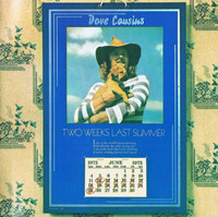 COUSINS,DAVE  -Two Weeks Last Summer (70s rock w STRAWBS/DEEP PURPLE) CD