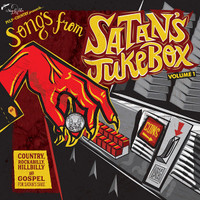 "SONGS FROM SATAN'S JUKEBOX  - Vol 1 COUNTRY, ROCKABILLY, HILLBILLY & GOSPEL FOR SATAN'S SAKE-  10"" COMP LP"