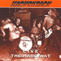 HACKENSACK  -LIVE-THE HARD WAY(70s gritty blues rock) CD
