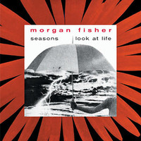 FISCHER, MORGAN- Seasons + Look At Life (MOTT THE HOOPLE KEYBOARD PLAYER) CD