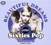 BEAUTIFUL DREAMS- Ember Sixties Pop: Volume 5, Ember Girls (1966 to 1969)- COMP CD