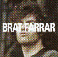 BRAT FARRAR  -(Former Digger and the Pussycats) OTH 7112 CD
