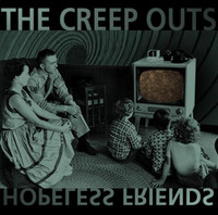 CREEP OUTS  - Hopeless Friends (60s style FOLK POP from the UK )  CD