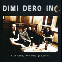 DIMI DERO INC   -Sisyphus...Window Cleaning( FRENCH R&R STOOGES DOLLS STYLE)   CD
