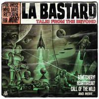 LA BASTARD  - FABULOUS SOUNDS (eclectic mix of 50′s rock 'n roll, 60′s surf, soul and 80′s punk )CD