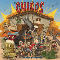 LOS CHICOS  -In the Age of Stupidity( Texas Punk Garage style) CD
