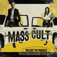 MASS CULT  - This Aint No Paradise(60s Stooges/MC5 style) CD