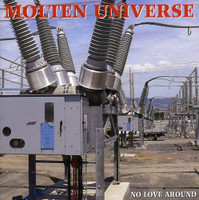 MOLTEN UNIVERSE  -NO LOVE AROUND (EX LIME SPIDER GARAGE ROCK )IMPORT EP  CD