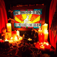 ONE THOUSAND YEARS  - GET YOUR RABBITS FOOT AND RUN(Black Crowes styled blues /classic rock) CD