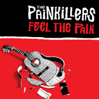 PAINKILLERS  -FEEL THE PAIN (WITH the legendary James Baker of Victims/Scientists/Gurus)