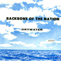 DRYWATER- Backbone of the Nation(ultra rare 60s Garage/Psych) CD
