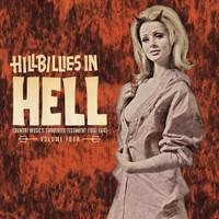 HILLBILLIES IN HELL VOL 4   (country-gospel diatribes & hellfired hillbilly laments)  COMP LP