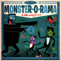 MONSTER-O-RAMA (+CD) - A KILLER PARTY FOR SURE(monstrous playlist from the 50s & '60s)- COMP LP