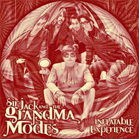 SIR JACK & THE GRANDMA MODES  -INFLATABLE EXPERIENCES(dreamy psych pop ala Zombies) CD