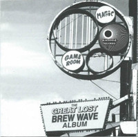 GREAT LOST BREW WAVE - VA Milwaukee Punk & New Wave Bands 1979-83  -COMP CD