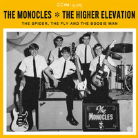 MONOCLES/HIGHER ELEVATION  -The Spider, The Fly & The Boogie Man (rare 60s psych PEBBLES stars W INSERT0) LP